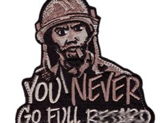 You Never Go Full Tropic Thunder Morale Funny Tactical Patch